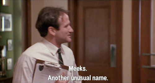 Dead Poets Society, John Keating sneers at the name of Stephen Meeks