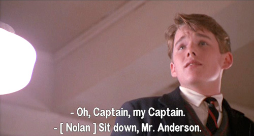Dead Poets Society: Todd Anderson stands on his desk to recite O-Captain-My-Captain