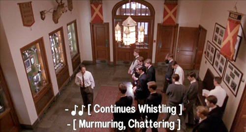 Dead Poets Society, John Keating establishes telepathic communication with his students: In the foyer