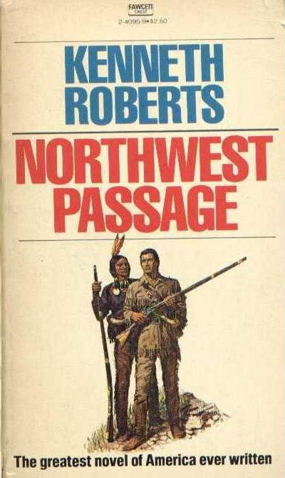 Northwest Passage by Kenneth Roberts